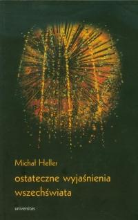 Ostateczne wyjaśnienia wszechświata - Michał Heller | mała okładka
