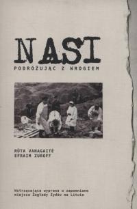 Nasi Podróżując z wrogiem - Vanagaite Ruta, Zuroff Efraim | mała okładka