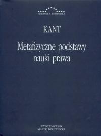Metafizyczne podstawy nauki prawa - Immanuel Kant | mała okładka