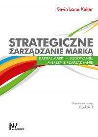 Strategiczne zarządzanie marką Kapitał marki – budowanie, mierzenie i zarządzanie - Keller Kevin Lane | mała okładka