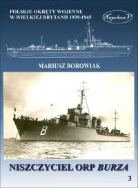 Niszczyciel ORP Burza - Mariusz Borowiak | mała okładka