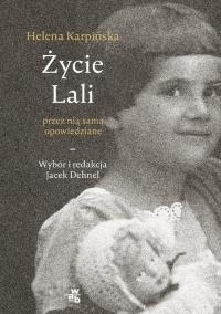 Życie Lali przez nią samą opowiedziane - Jacek Dehnel | mała okładka