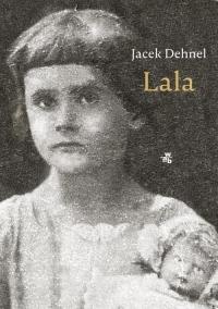 Lala - Jacek Dehnel   mała okładka