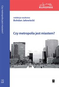 Czy metropolia jest miastem -    mała okładka