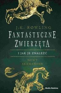 Fantastyczne zwierzęta i jak je znaleźć - J.K. Rowling | mała okładka