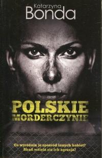 Polskie morderczynie - Katarzyna Bonda   mała okładka