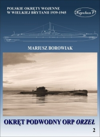 Okręt podwodny ORP Orzeł - Mariusz Borowiak | mała okładka