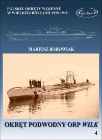 Okręt podwodny ORP Wilk - Mariusz Borowiak | mała okładka