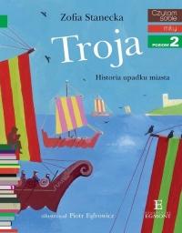Czytam sobie Troja / poziom 2 - Zofia Stanecka   mała okładka