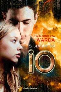 5 sekund do IO - Małgorzata Warda | mała okładka