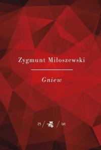 Gniew - Zygmunt Miłoszewski   mała okładka