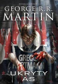 Ukryty As Dzikie Karty 6 - George R.R. Martin | mała okładka