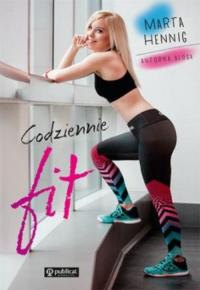 Codziennie fit! - Marta Hennig | mała okładka