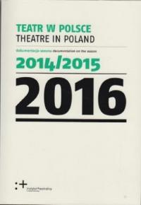 Teatr w Polsce 2016 - zbiorowa Praca | mała okładka