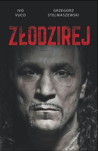 Złodzirej - Stelmaszewski Grzegorz, Vuco Ivo   mała okładka