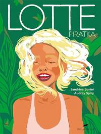 Lotte Piratka - Sandrine Bonini | mała okładka