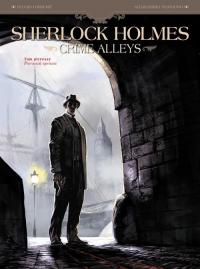 Sherlock Holmes Crime Alleys Tom 1 Sherlock Holmes - Cordurié Sylvain, Nespolino Alessandro   mała okładka