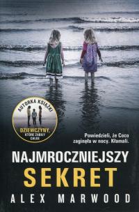 Najmroczniejszy sekret - Alex Marwood | mała okładka