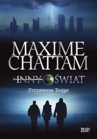 Inny świat 1 Przymierze trojga - Maxime Chattam | mała okładka
