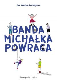 Banda Michałka powraca - Ewa Karwan-Jastrzębska | mała okładka