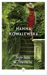Tego lata w Zawrociu - Hanna Kowalewska | mała okładka