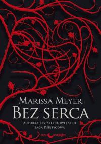 Bez serca - Marissa Meyer | mała okładka