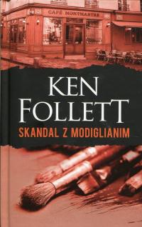 Skandal z Modiglianim - Ken Follett   mała okładka