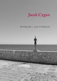 Witraże Les vitraux - Jacek Cygan | mała okładka