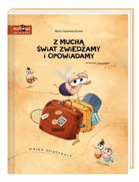 Z muchą świat zwiedzamy i opowiadamy - Marta Galewska-Kustra | mała okładka