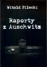 Raporty z Auschwitz - Witold Pilecki | mała okładka