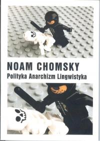 Polityka Anarchizm Lingwistyka - Noam Chomsky | mała okładka