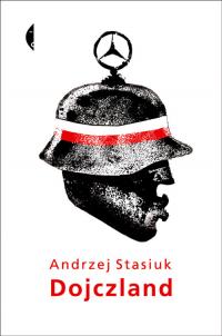 Dojczland - Andrzej Stasiuk | mała okładka