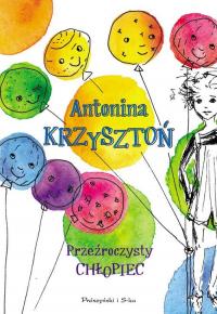 Przeźroczysty chłopiec - Antonina Krzysztoń | mała okładka