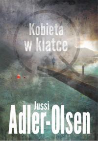 Kobieta w klatce Kobieta w klatce - Jussi Adler-Olsen   mała okładka