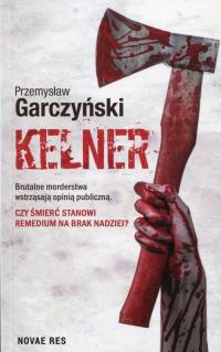 Kelner - Przemysław Garczyński | mała okładka