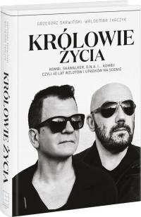 Królowie życia - Skawiński Grzegorz, Tkaczyk Waldemar   mała okładka