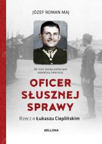 Oficer słusznej sprawy - Maj Józef Roman | mała okładka