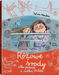 Różowe środy albo podróż z ciotką Huldą - Sylvia Heinlein | mała okładka