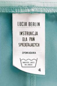 Instrukcja dla pań sprzątających - Lucia Berlin | mała okładka