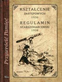 Kształcenie zastępowych 1936 Regulamin starszoharcerski 1938 Reprint z 1936/1938 -    mała okładka