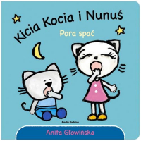 Kicia Kocia i Nunuś Pora spać - Anita Głowińska | mała okładka