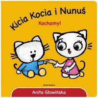 Kicia Kocia i Nunuś Kochamy! - Anita Głowińska | mała okładka