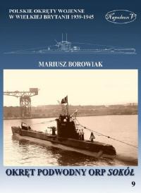 Okręt podwodny ORP Sokół - Mariusz Borowiak | mała okładka