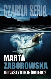 Jej wszystkie śmierci - Marta Zaborowska | mała okładka