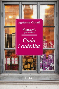 Cuda i cudeńka - Agnieszka Olejnik   mała okładka