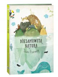 Niesamowita Natura Sztuka Przetrwania - Pavla Hanackova | mała okładka