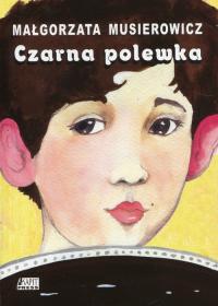 Czarna polewka - Małgorzata Musierowicz | mała okładka