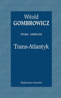 Trans-Atlantyk Pisma zebrane - Witold Gombrowicz | mała okładka