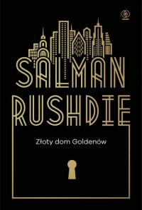 Złoty dom Goldenów - Salman Rushdie | mała okładka