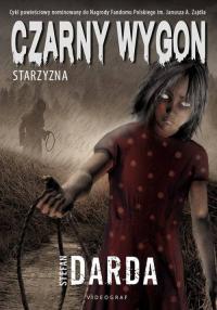 Czarny Wygon Starzyzna - Stefan Darda | mała okładka